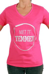 T-Shirt ''niet te TEMMEN'' Rose Dames