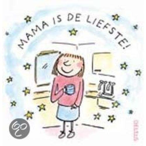 Boek;Mama is de liefste!