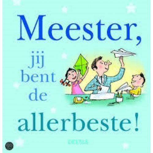 Boek;Meester,je bent de Allerbeste!