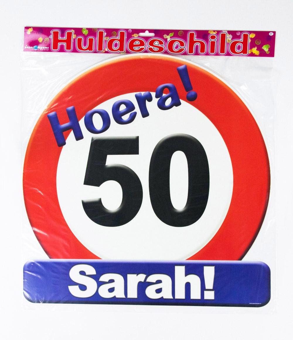 Huldeschild Verkeersbord 50 jaar Sarah