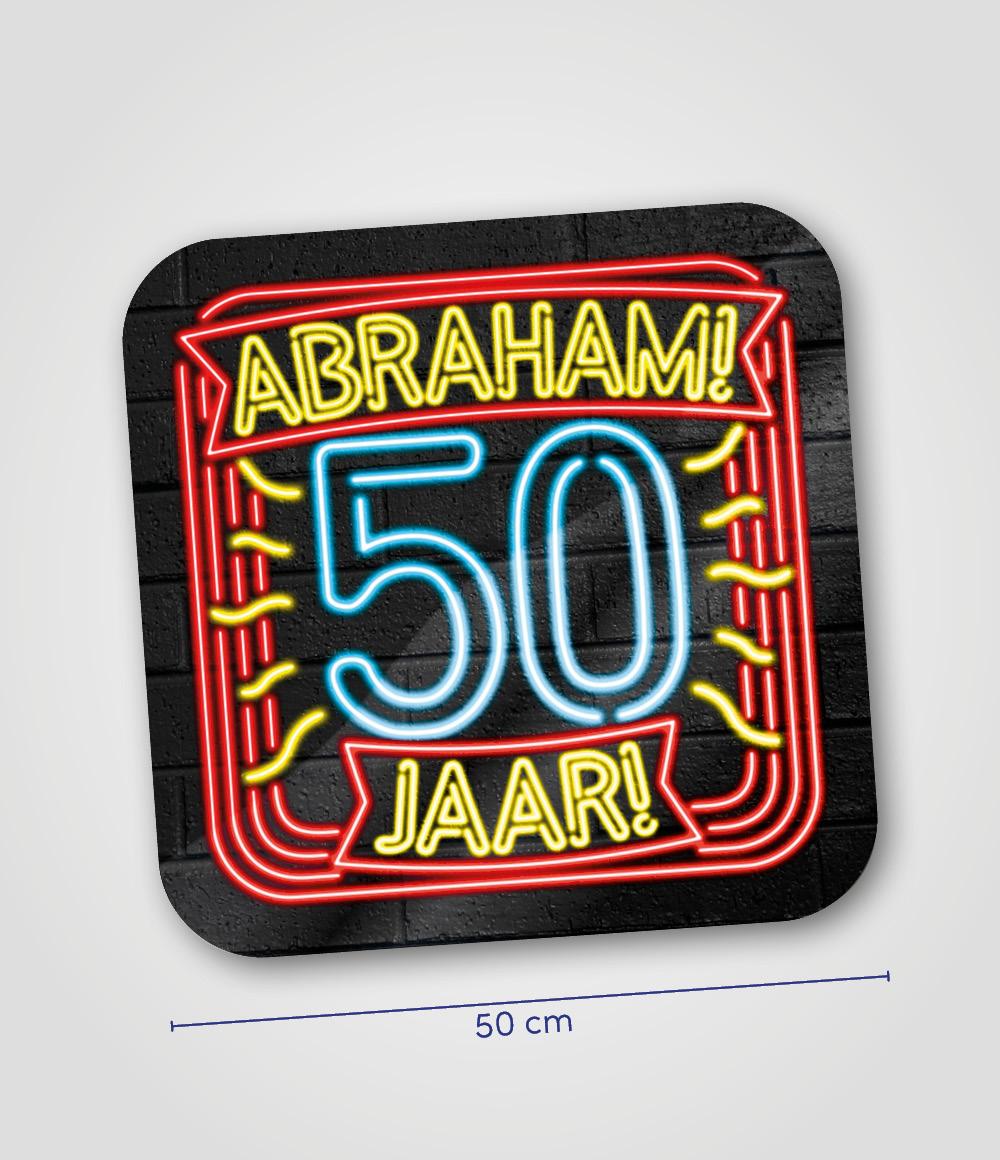 Huldeschild Neon Abraham 50 jaar