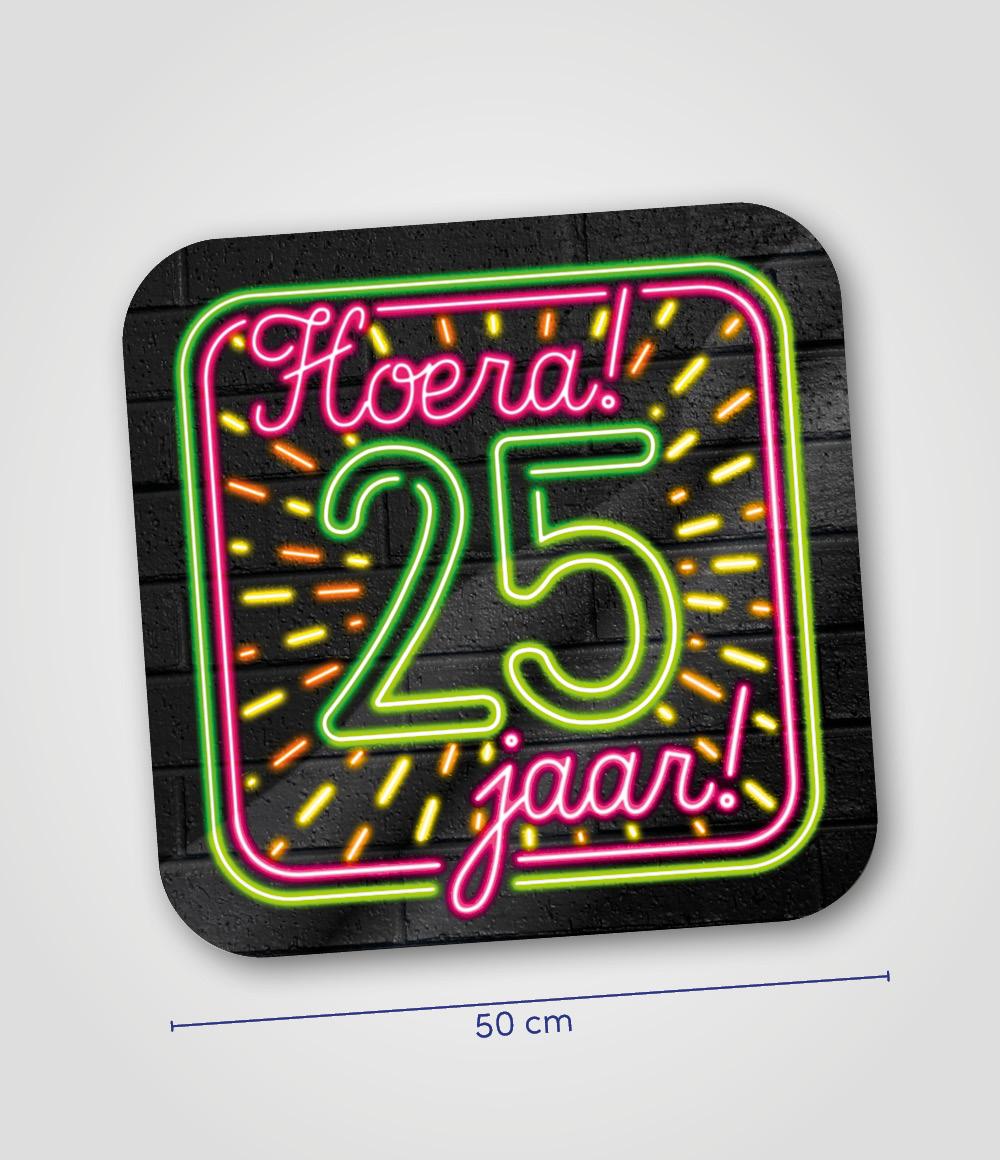 Huldeschild Neon Hoera 25 jaar