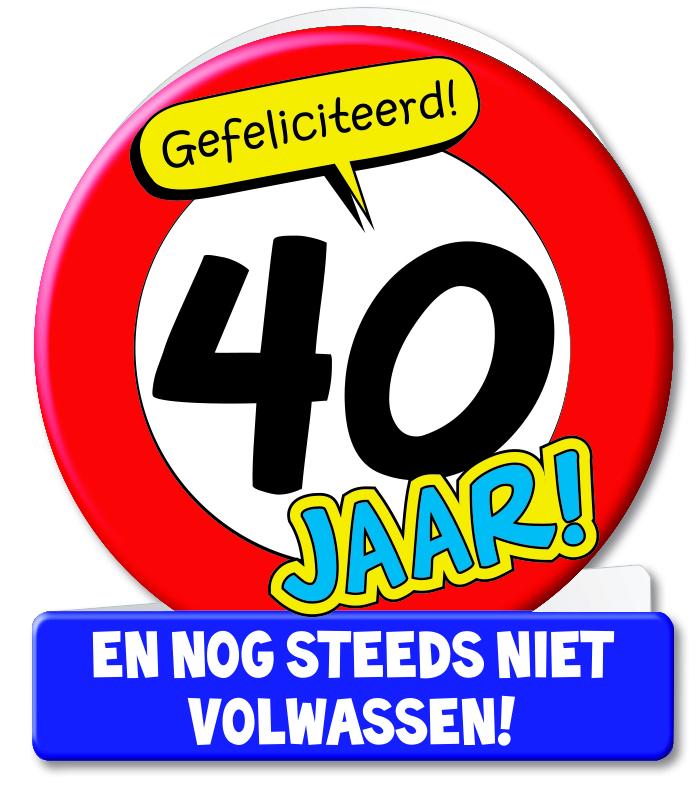 Wenskaart 07-Verkeersbord 40 jaar