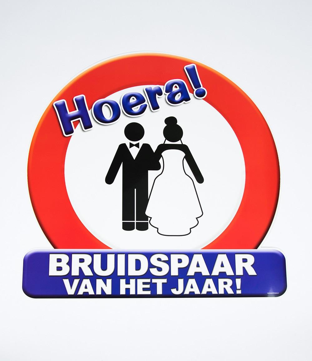 Huldeschild Verkeersbord Hulde Bruidspaar