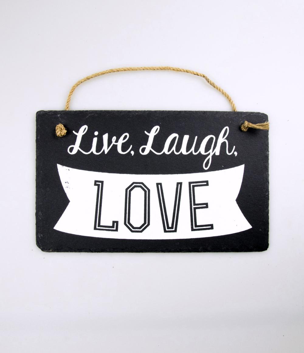 Stone Slogan Live, Laugh, Love