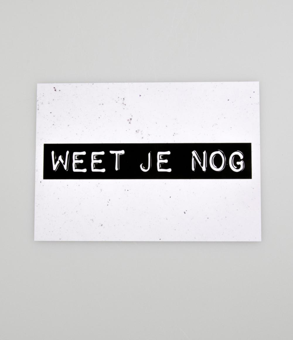 """Wenskaart Black&White """"Weet Je Nog"""""""