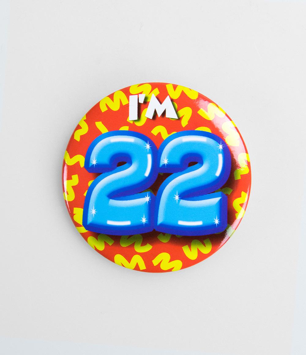 Button I'm 22