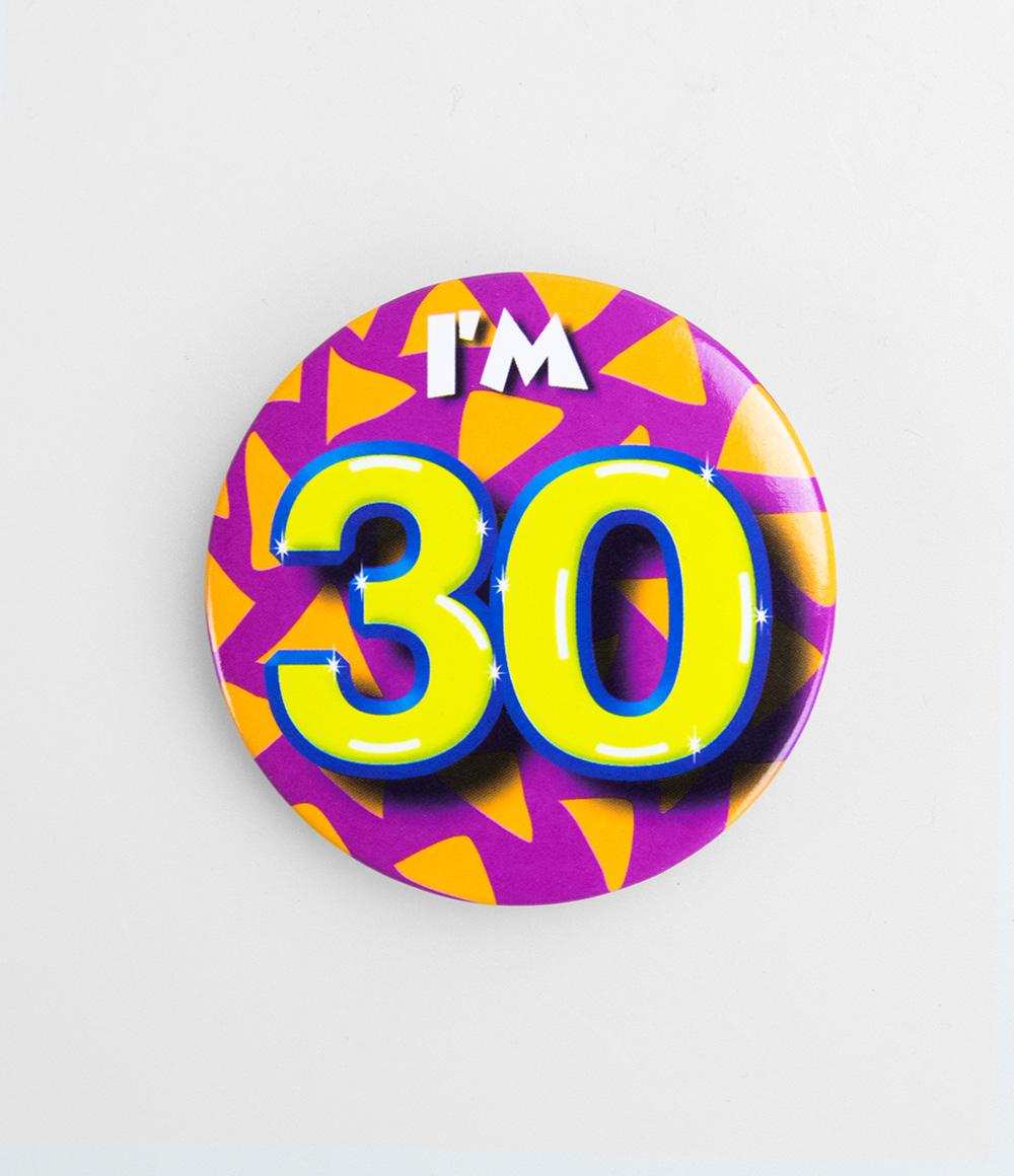 Button I'm 30