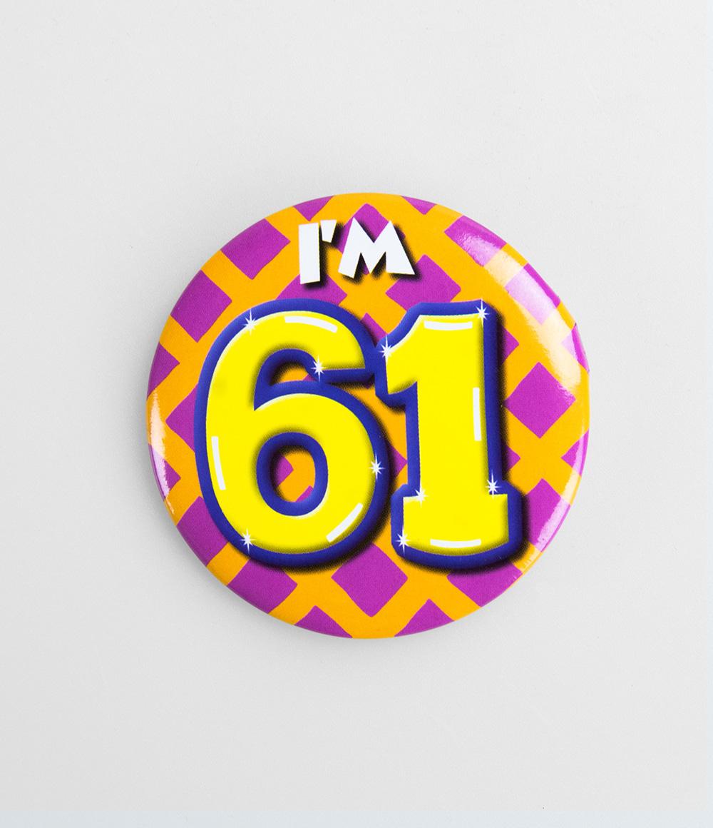 Button I'm 61
