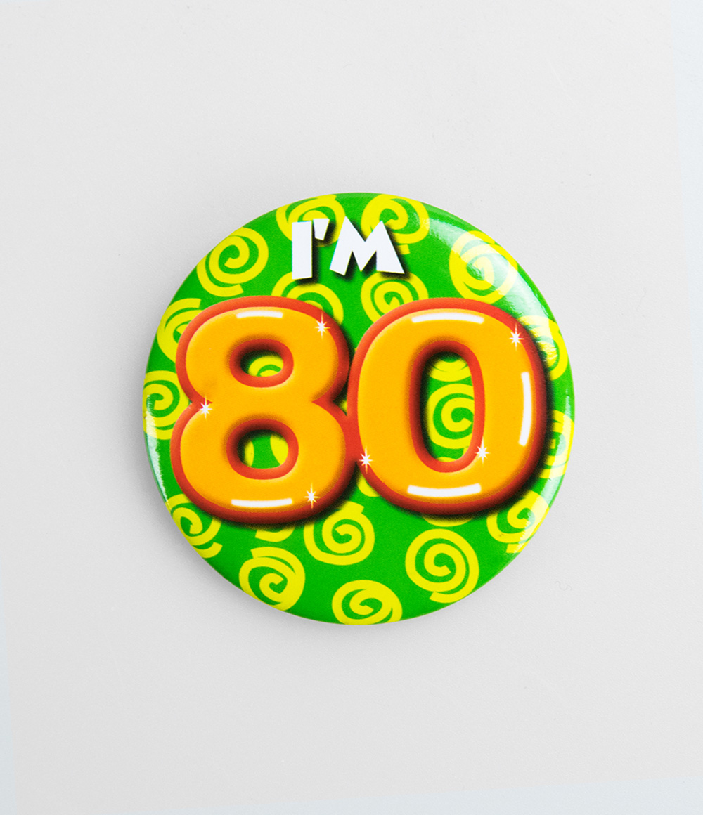 Button I'm 80