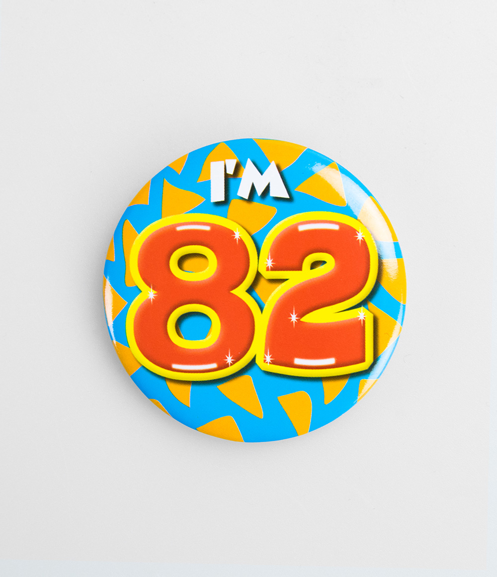 Button I'm 82