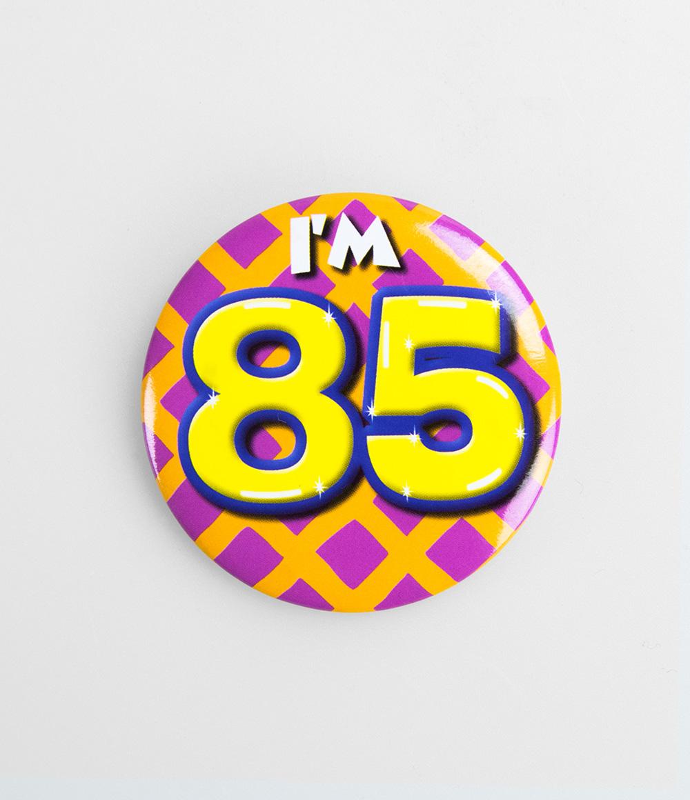 Button I'm 85