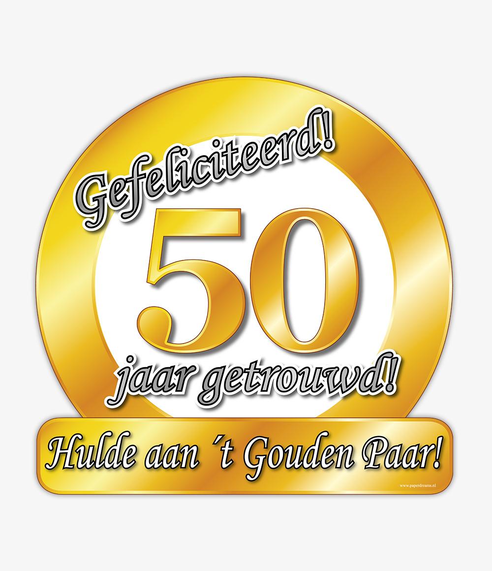 Huldeschild Special 50 jaar Getrouwd