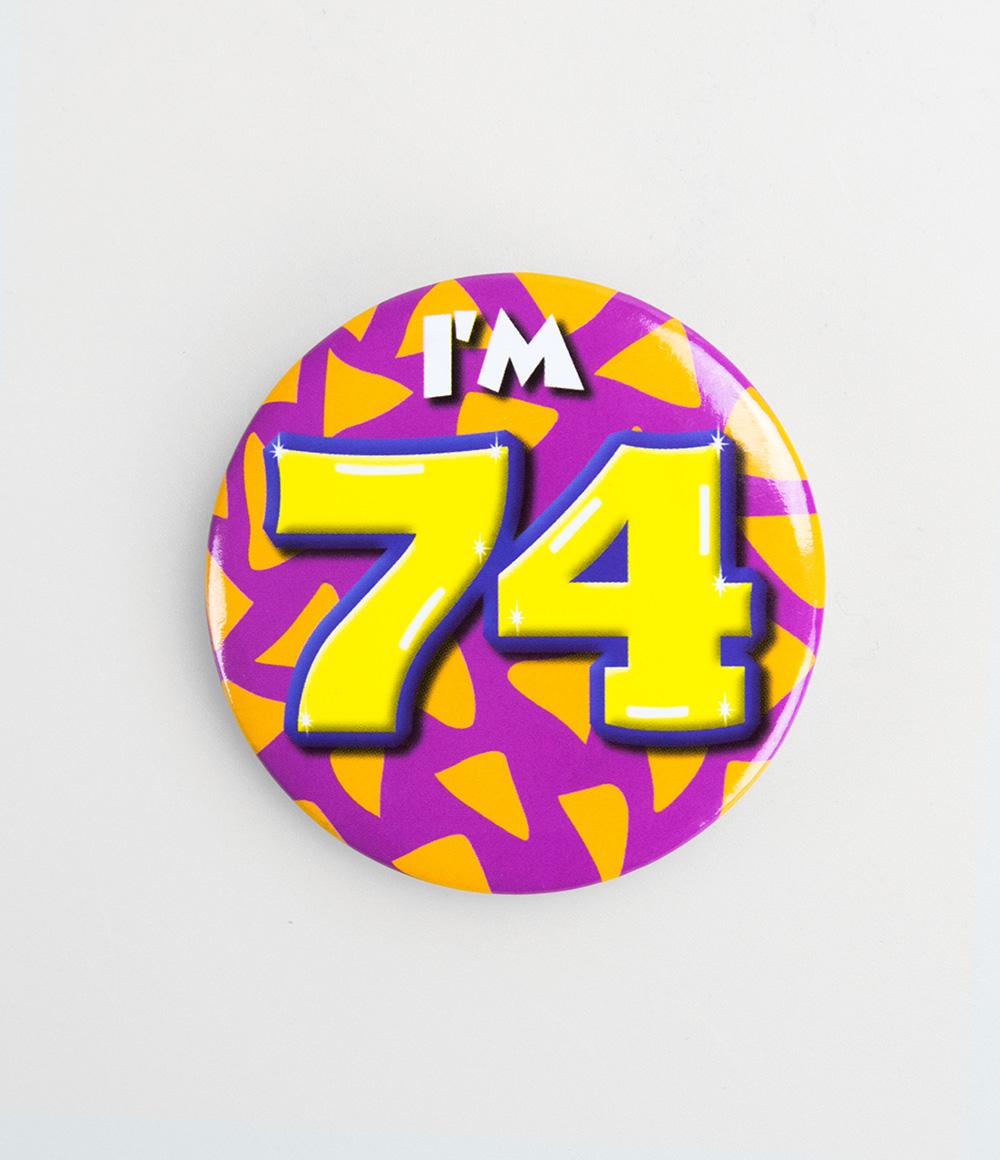 Button I'm 74