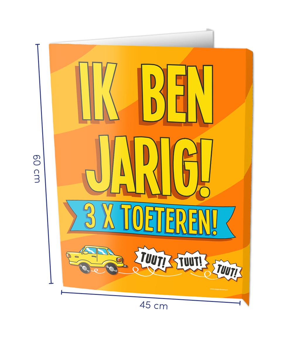 Window Sign Ik Ben Jarig 3x Toeteren