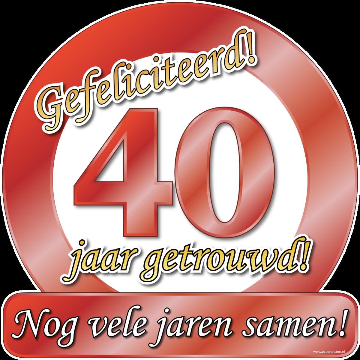 Huldeschild Special 40 jaar Getrouwd